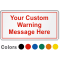 Personalized Safety Label, Add Own Warning Message